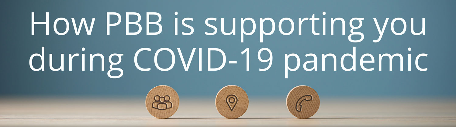 How PBB is supporting you during COVID-19 pandemic